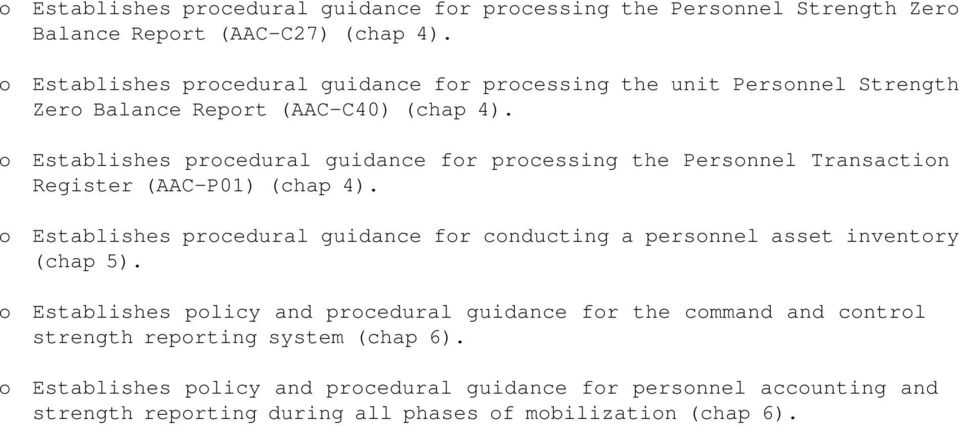 o Establishes procedural guidance for processing the Personnel Transaction Register (AAC-P01) (chap 4).