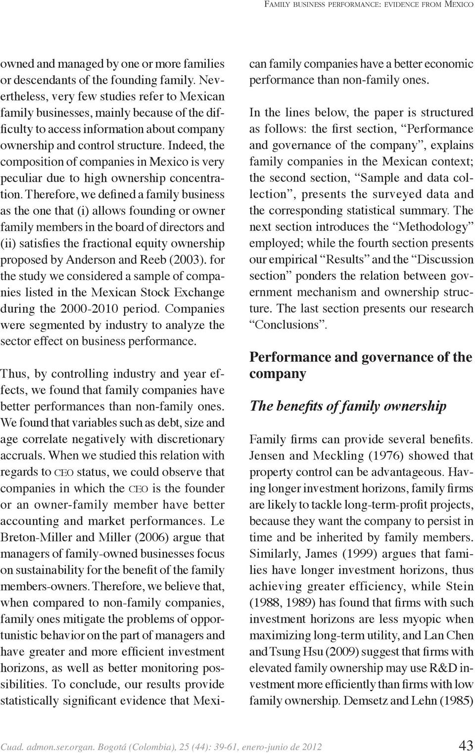 Indeed, the composition of companies in Mexico is very peculiar due to high ownership concentration.