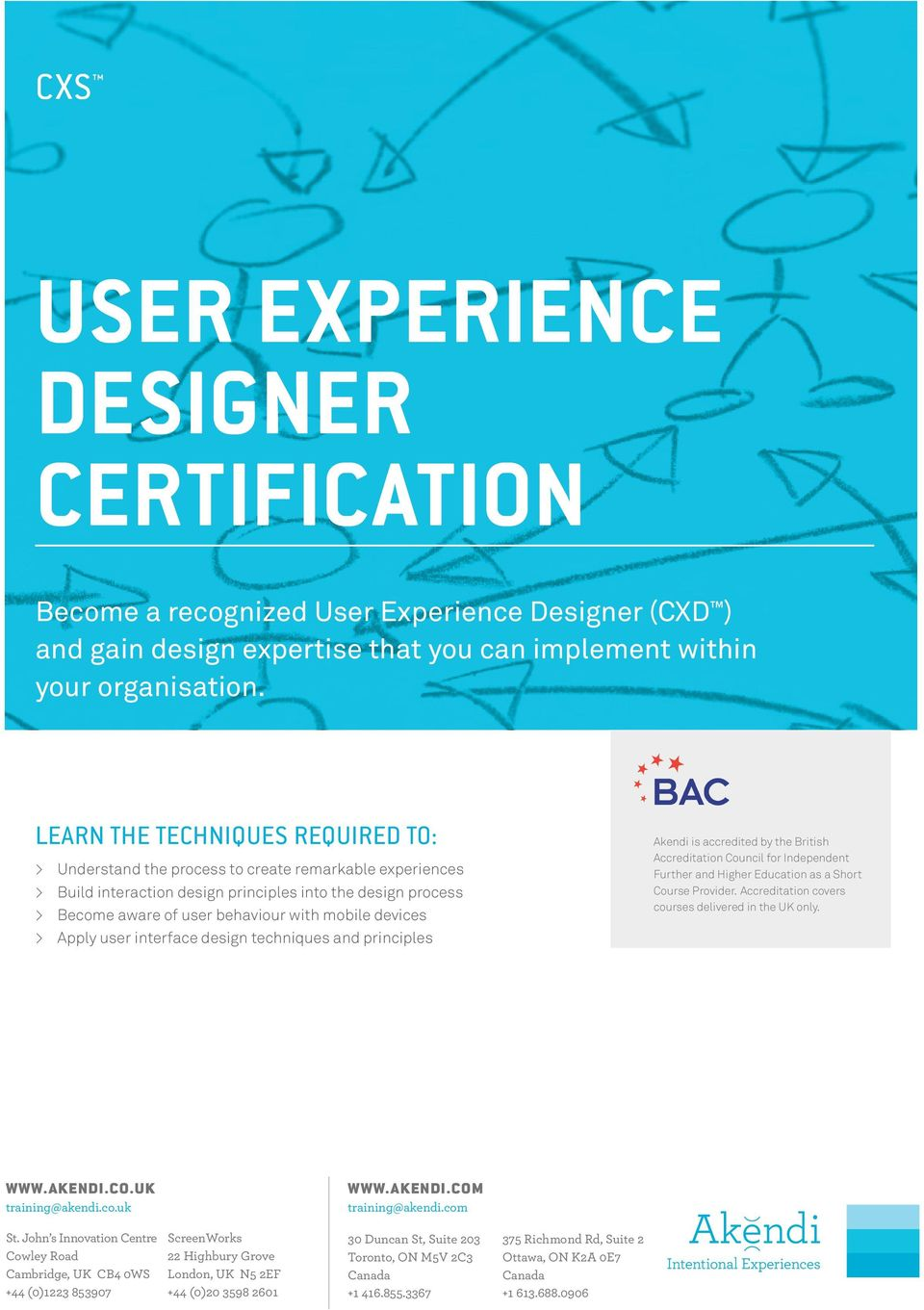 devices > Apply user interface design techniques and principles Akendi is accredited by the British Accreditation Council for Independent Further and Higher Education as a Short Course Provider.