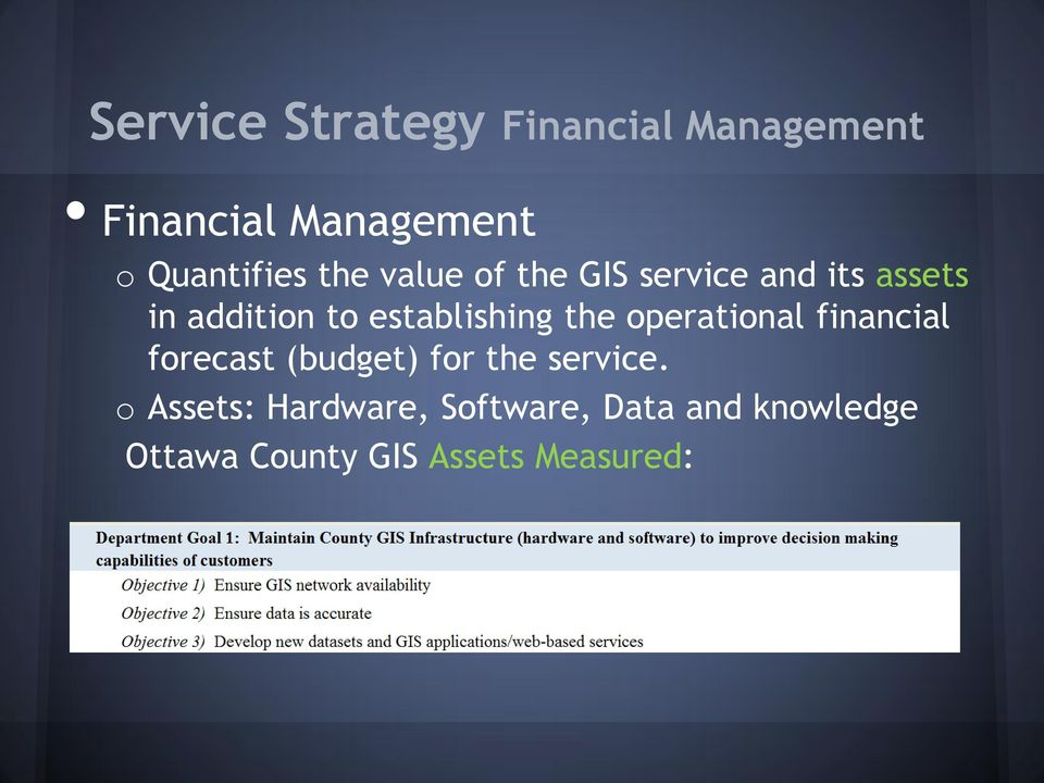 establishing the peratinal financial frecast (budget) fr the service.