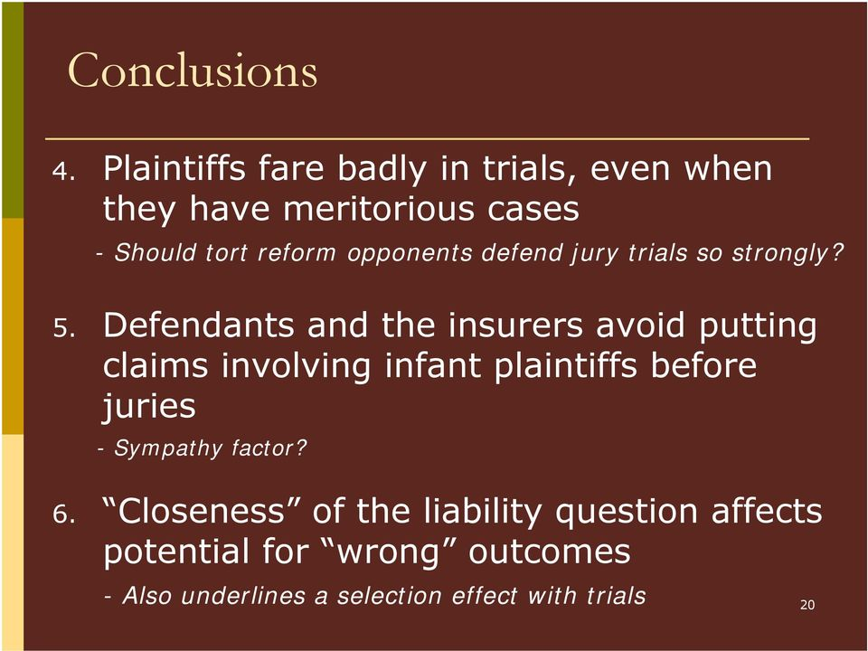 opponents defend jury trials so strongly? 5.