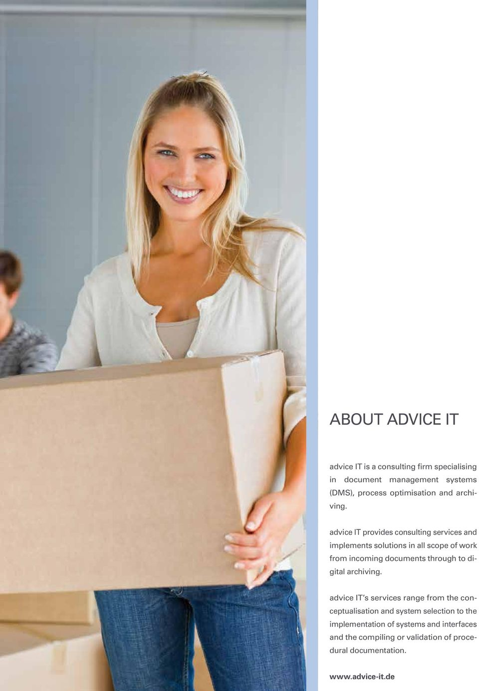 advice IT provides consulting services and implements solutions in all scope of work from incoming documents through