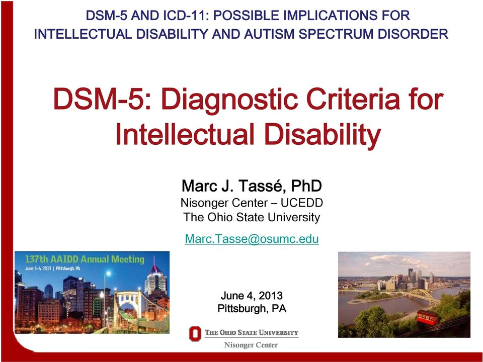 Criteria for Intellectual Disability Marc J.