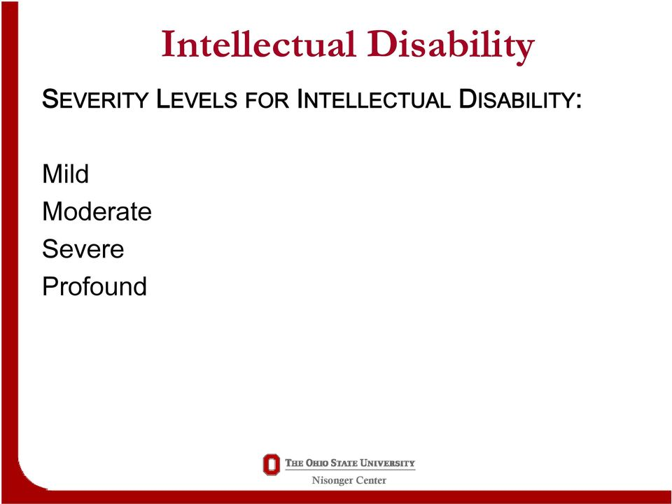 INTELLECTUAL DISABILITY:
