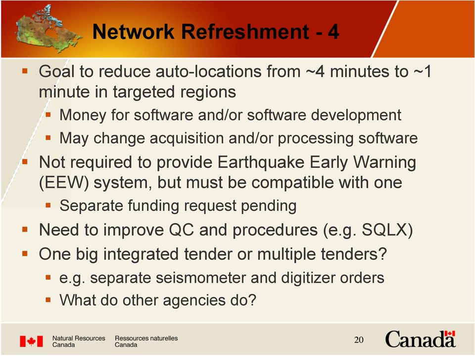 Not required to provide Earthquake Early Warning (EEW) system, but must be compatible with one!