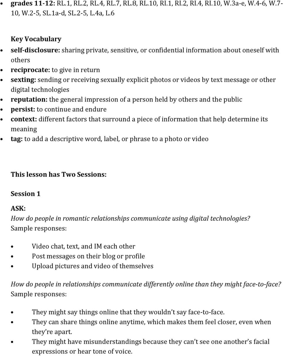 photos or videos by text message or other digital technologies reputation: the general impression of a person held by others and the public persist: to continue and endure context: different factors
