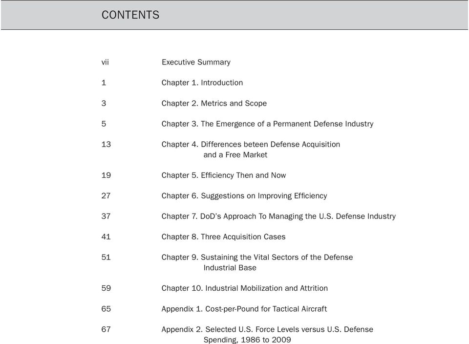 DoD s Approach To Managing the U.S. Defense Industry 41 chapter 8. Three Acquisition Cases 51 chapter 9.