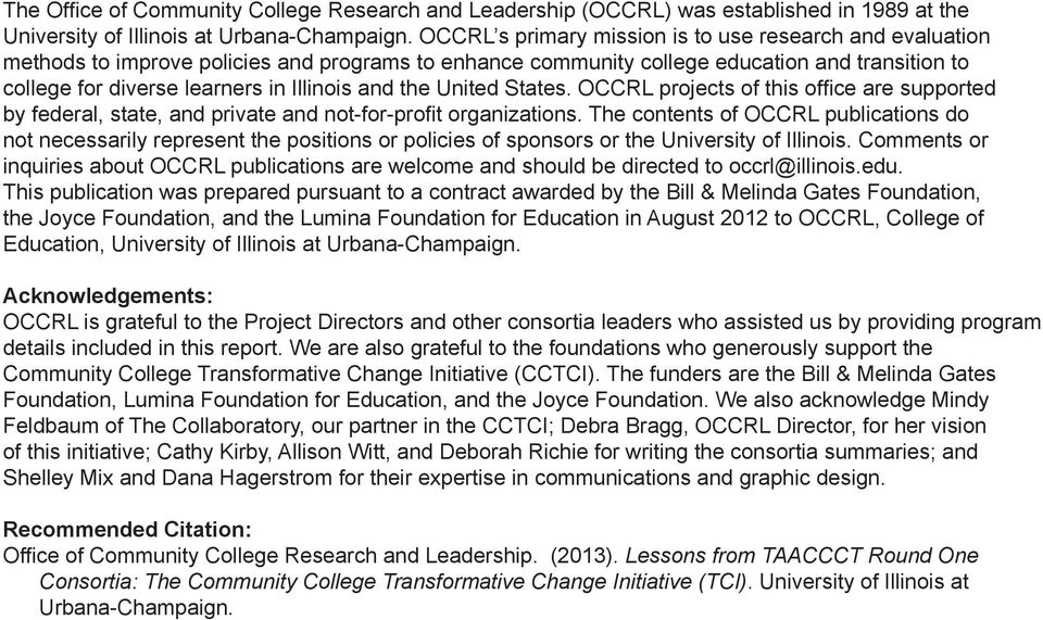 and the United States. OCCRL projects of this office are supported by federal, state, and private and not-for-profit organizations.
