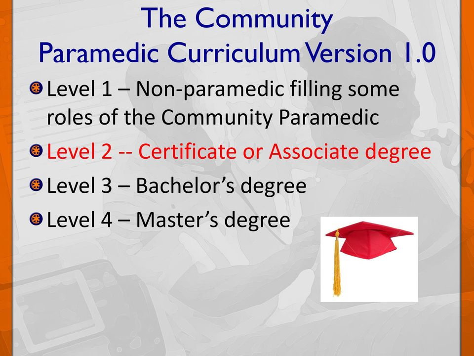 Community Paramedic Level 2 -- Certificate or