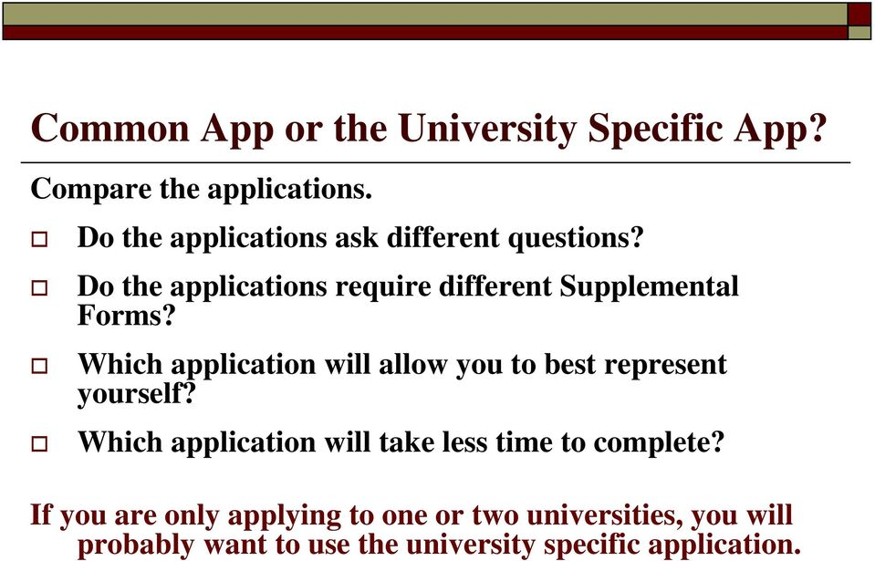 Do the applications require different Supplemental Forms?