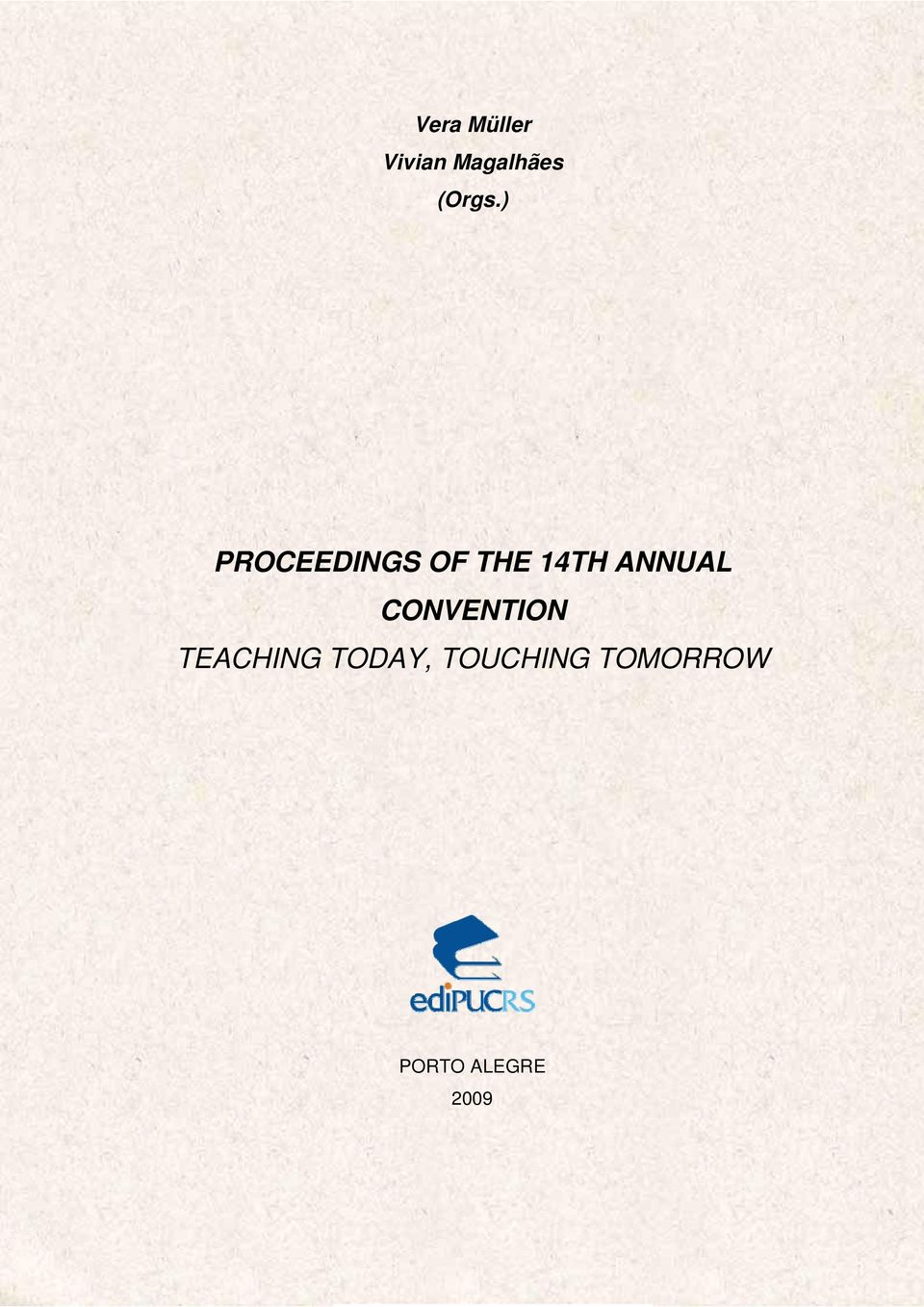 ) PROCEEDINGS OF THE 14TH ANNUAL