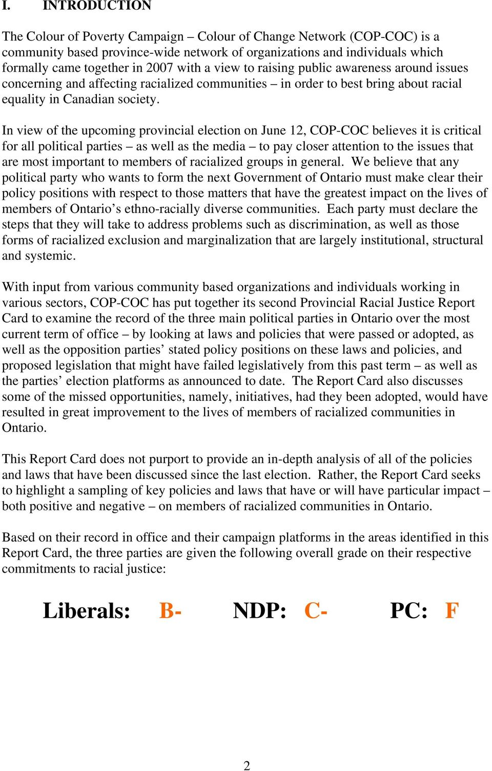 In view of the upcoming provincial election on June 12, COP-COC believes it is critical for all political parties as well as the media to pay closer attention to the issues that are most important to