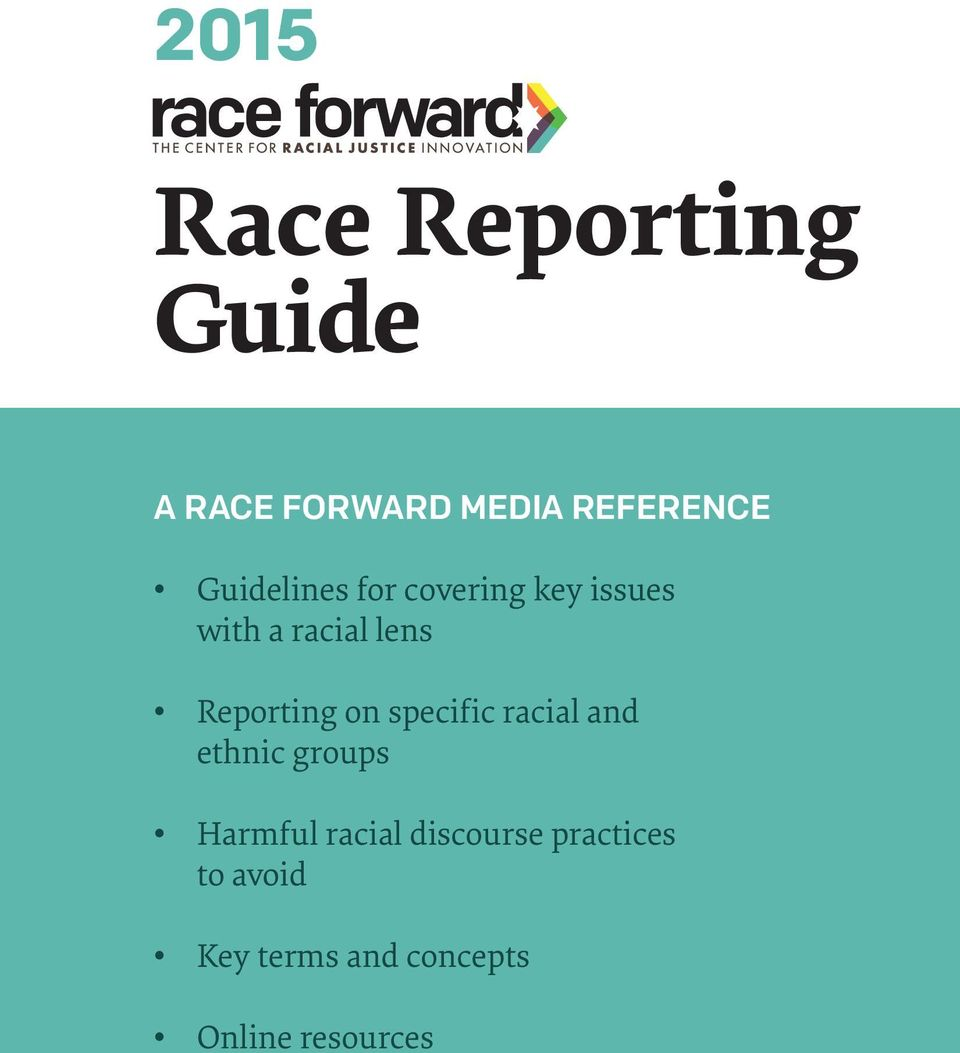 Reporting on specific racial and ethnic groups Harmful
