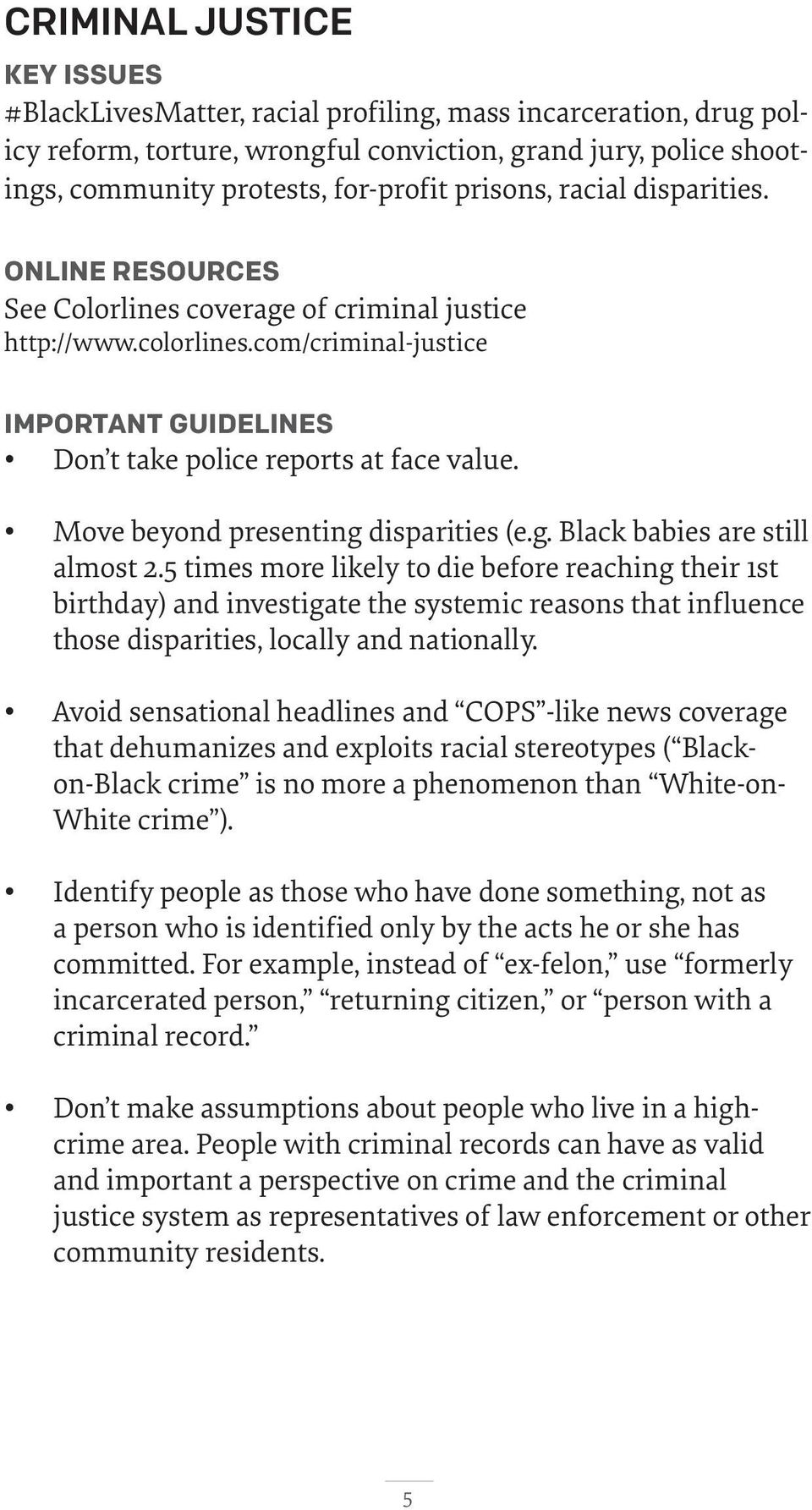 Move beyond presenting disparities (e.g. Black babies are still almost 2.