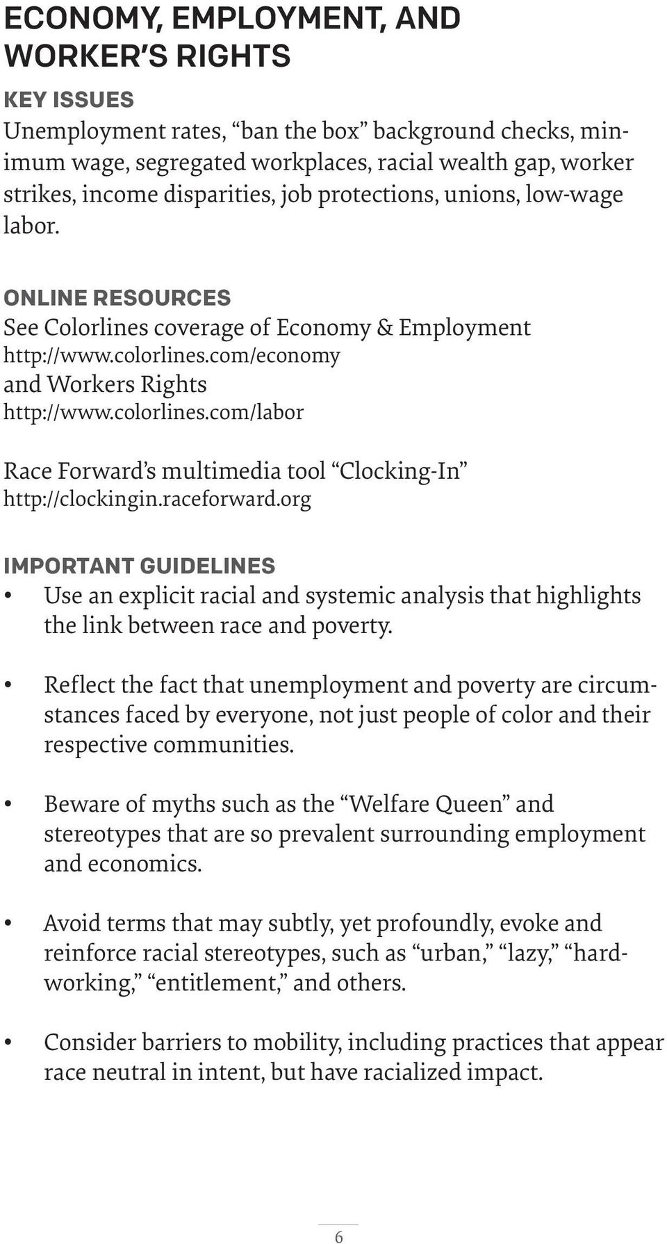 raceforward.org IMPORTANT GUIDELINES Use an explicit racial and systemic analysis that highlights the link between race and poverty.