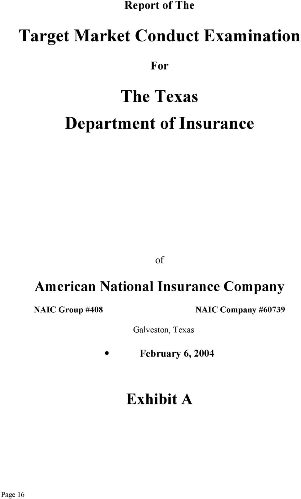 National Insurance Company NAIC Group #408 NAIC