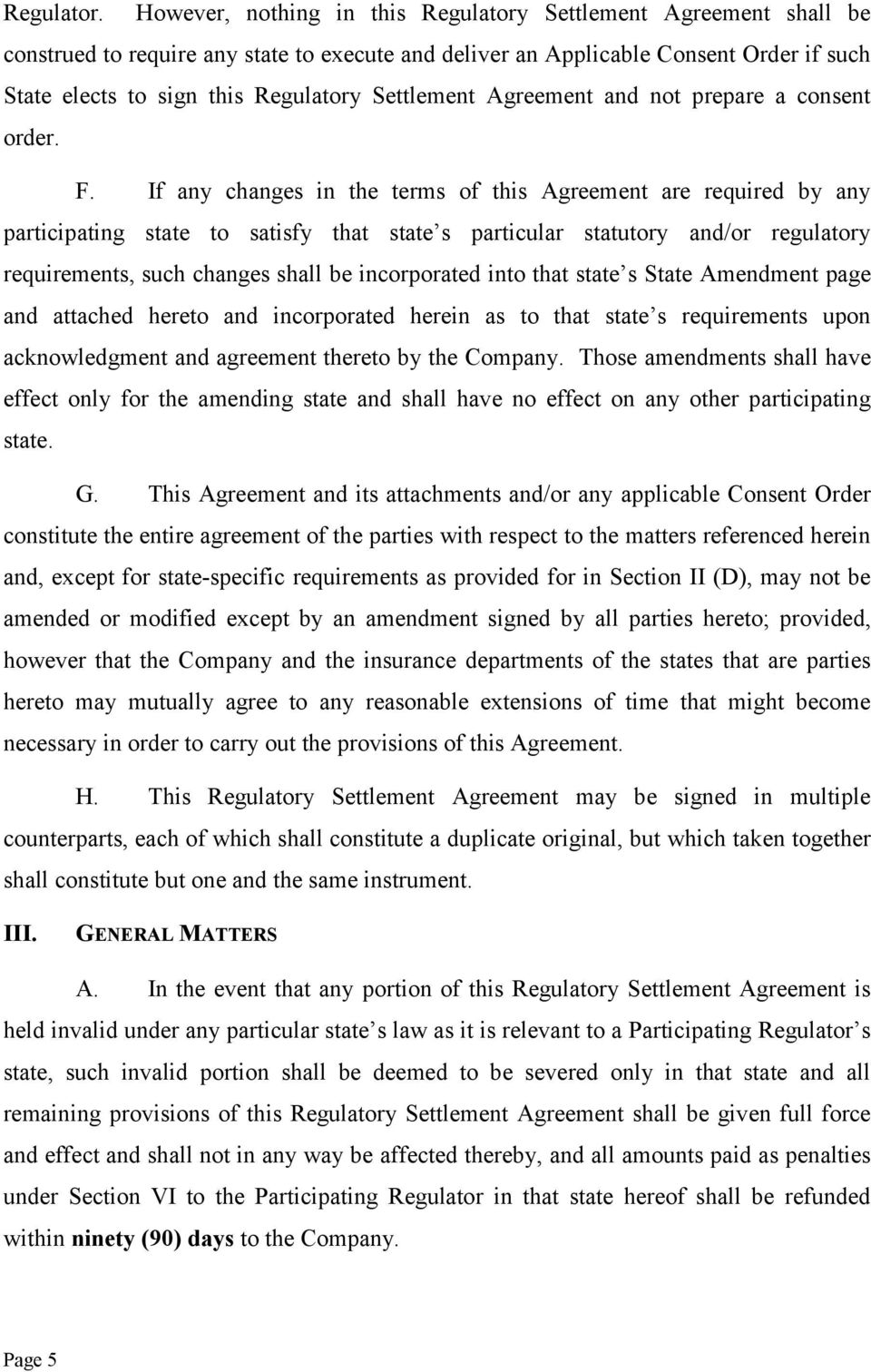 Settlement Agreement and not prepare a consent order. F.