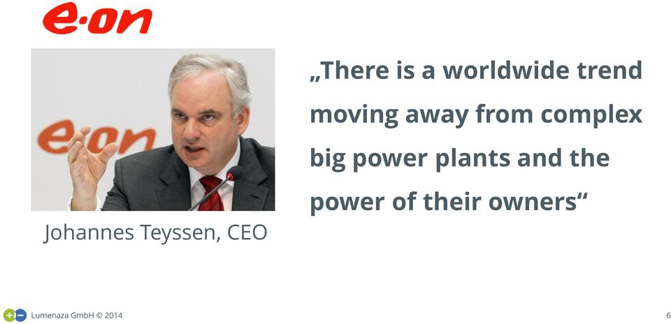 and the Johannes Teyssen, CEO power