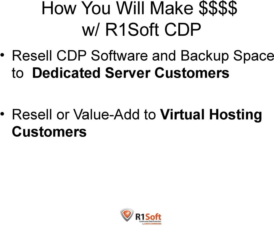 to Dedicated Server Customers Resell