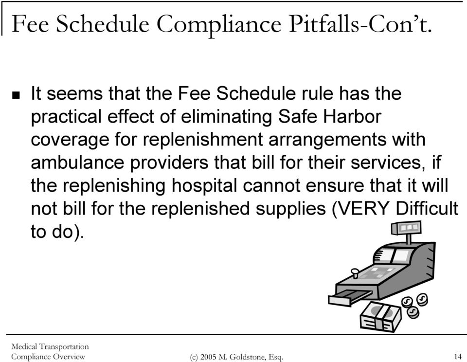 for replenishment arrangements with ambulance providers that bill for their services, if the