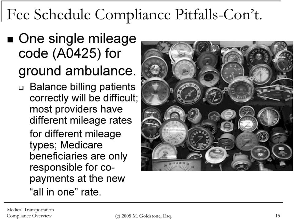 Balance billing patients correctly will be difficult; most providers have different