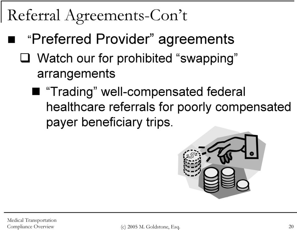 well-compensated federal healthcare referrals for poorly