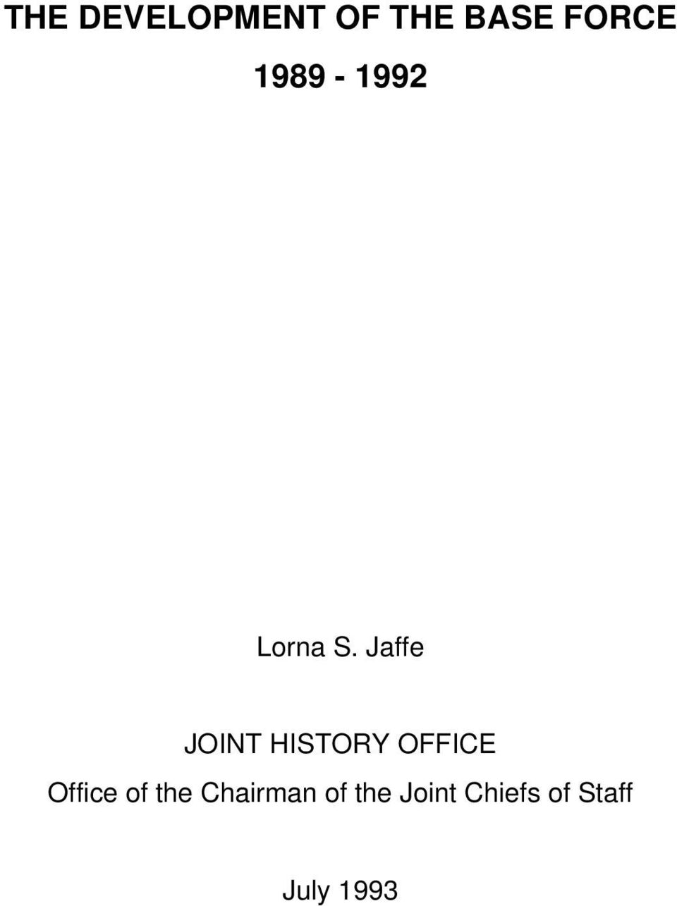 Jaffe JOINT HISTORY OFFICE Office