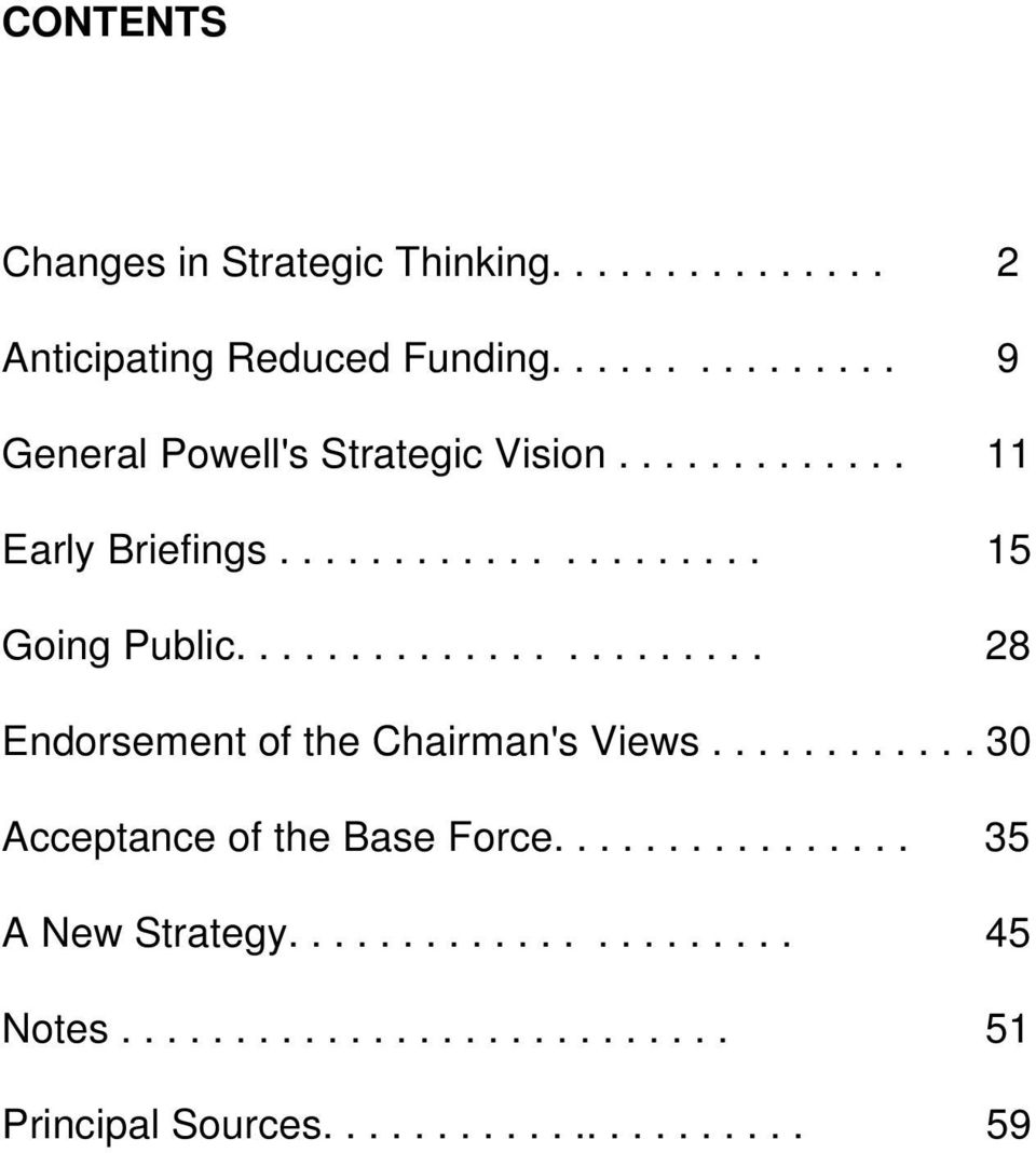 ...................... 28 Endorsement of the Chairman's Views............ 30 Acceptance of the Base Force.