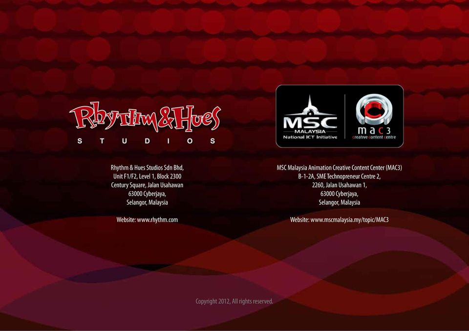 com MSC Malaysia Animation Creative Content Center (MAC3) B-1-2A, SME Technopreneur Centre 2,