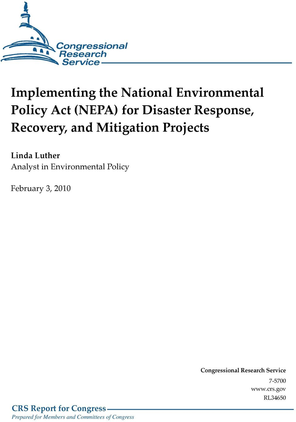Environmental Policy February 3, 2010 Congressional Research Service CRS