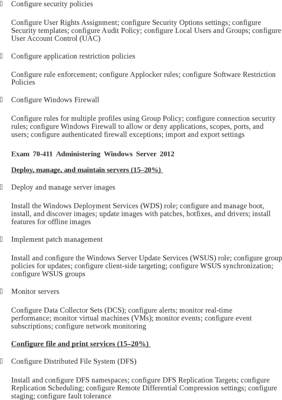 Configure rules for multiple profiles using Group Policy; configure connection security rules; configure Windows Firewall to allow or deny applications, scopes, ports, and users; configure