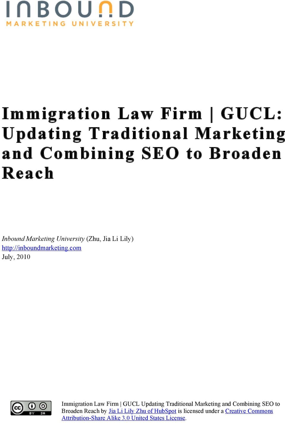 Traditional Marketing and Combining SEO to Broaden Reach by Jia Li Lily Zhu of