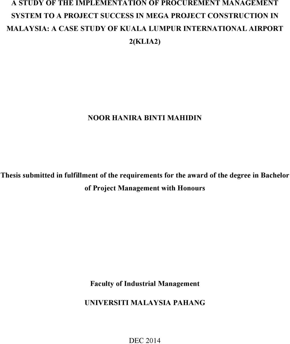 BINTI MAHIDIN Thesis submitted in fulfillment of the requirements for the award of the degree in