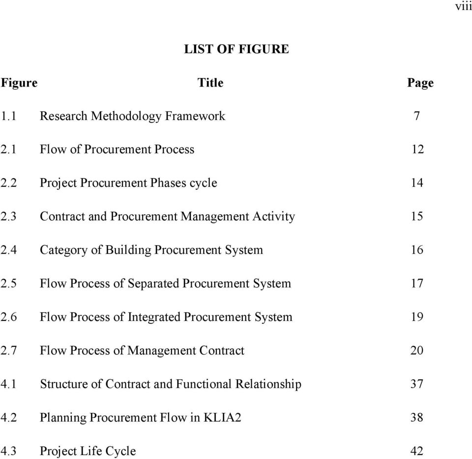 4 Category of Building Procurement System 16 2.5 Flow Process of Separated Procurement System 17 2.
