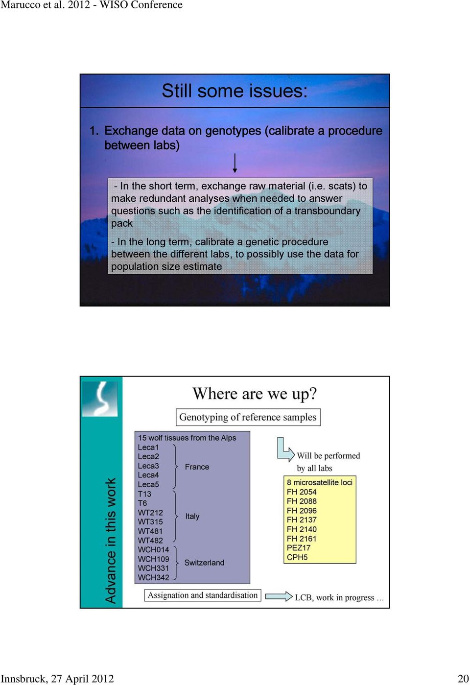 material (i.e. scats) to make redundant analyses when needed to answer questions such as the