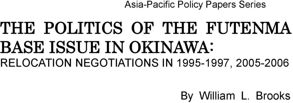 OKINAWA: RELOCATION NEGOTIATIONS IN