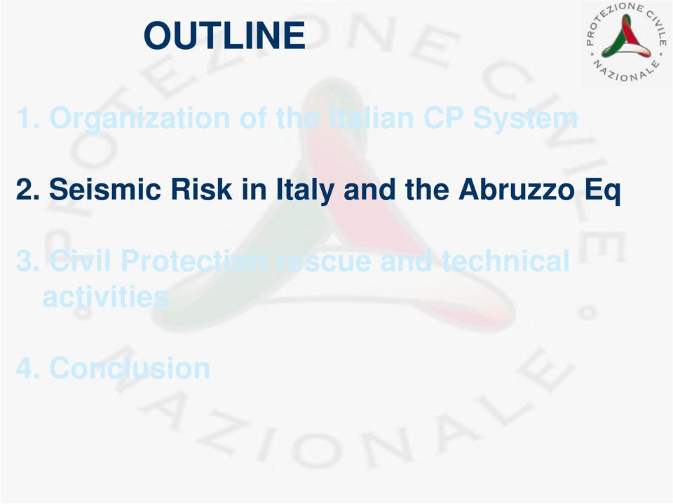 Seismic Risk in Italy and the Abruzzo