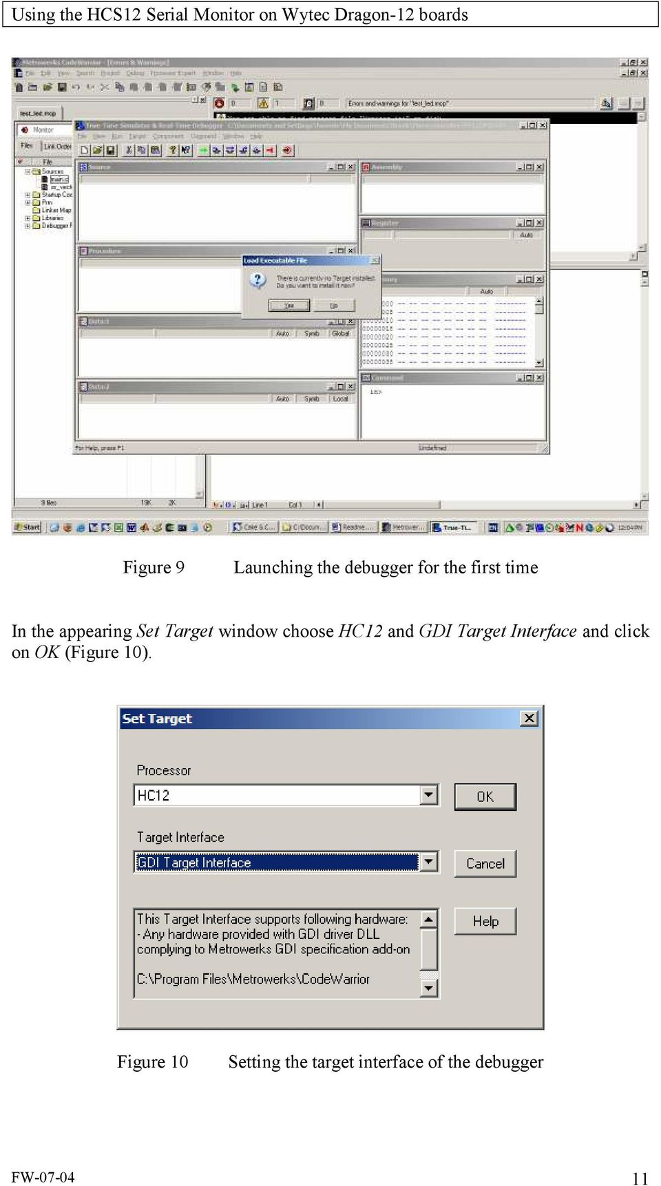 Target Interface and click on OK (Figure 10).