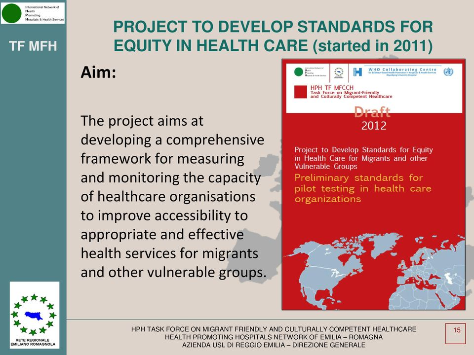 monitoring the capacity of healthcare organisations to improve accessibility to