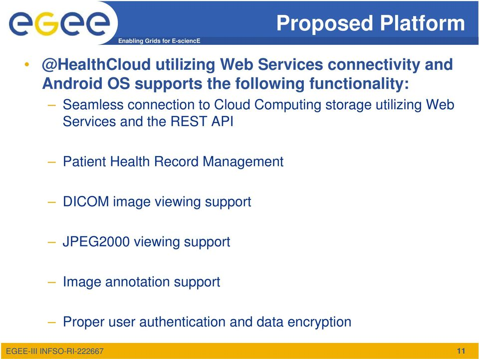 Services and the REST API Patient Health Record Management DICOM image viewing support