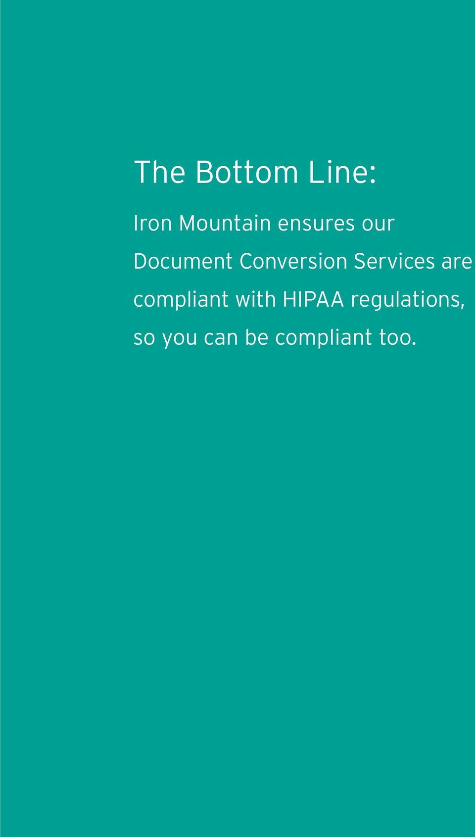 Services are compliant with HIPAA