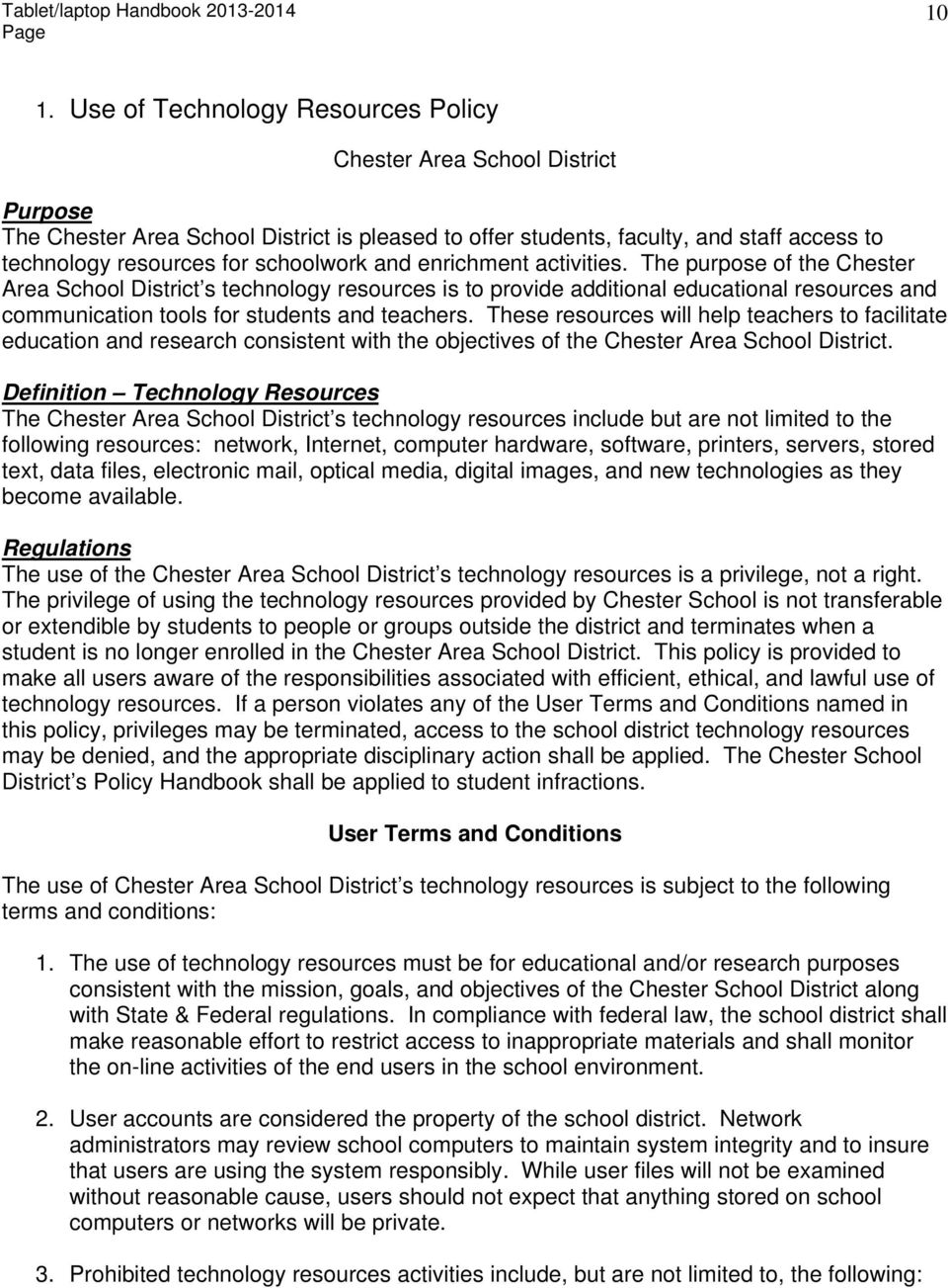 The purpose of the Chester Area School District s technology resources is to provide additional educational resources and communication tools for students and teachers.
