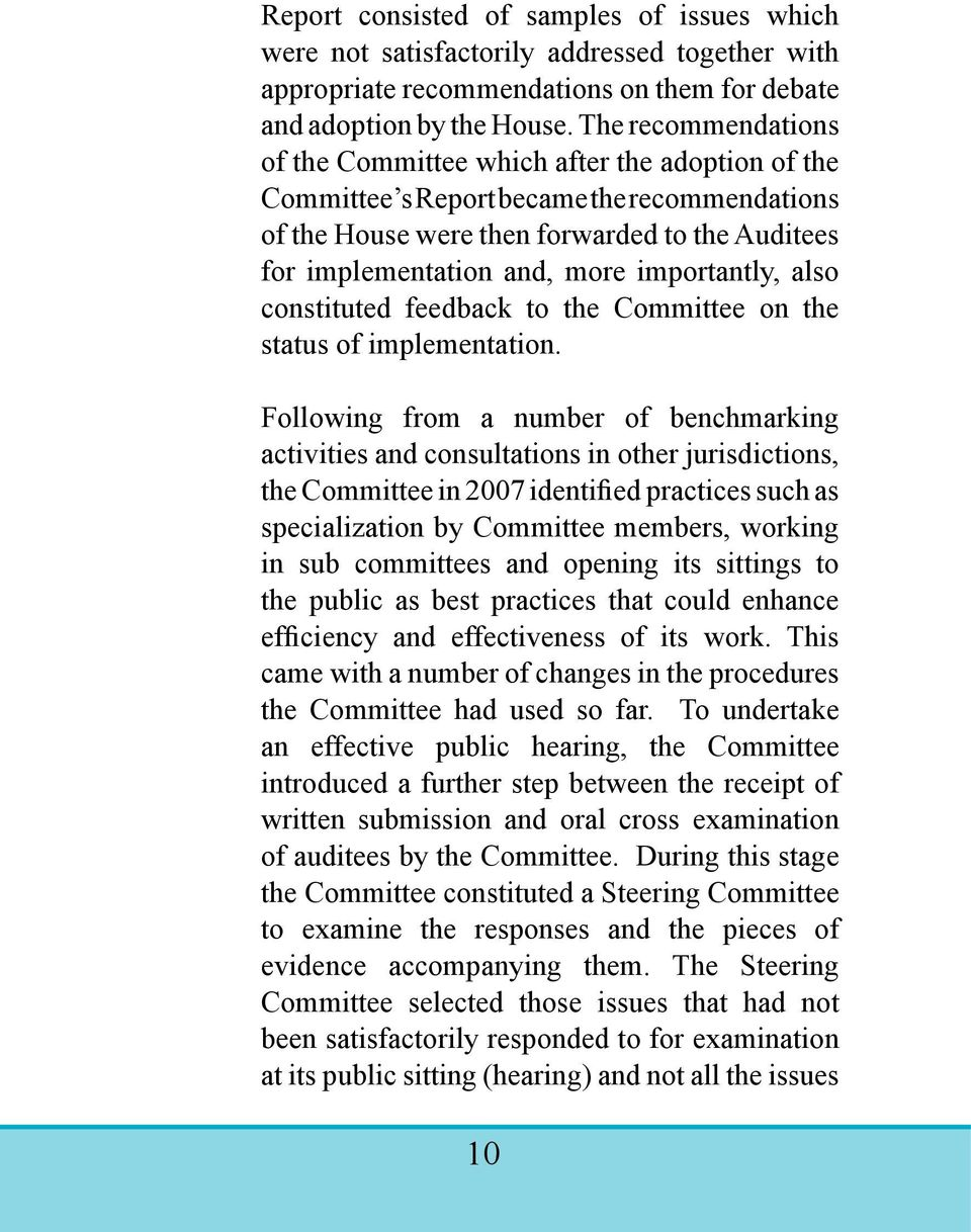 importantly, also constituted feedback to the Committee on the status of implementation.