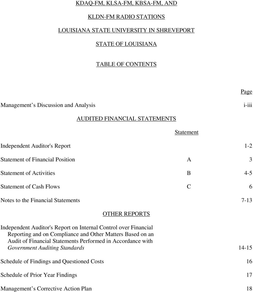 Financial Statements 7-13 OTHER REPORTS Independent Auditor's Report on Internal Control over Financial Reporting and on Compliance and Other Matters Based on an Audit of Financial