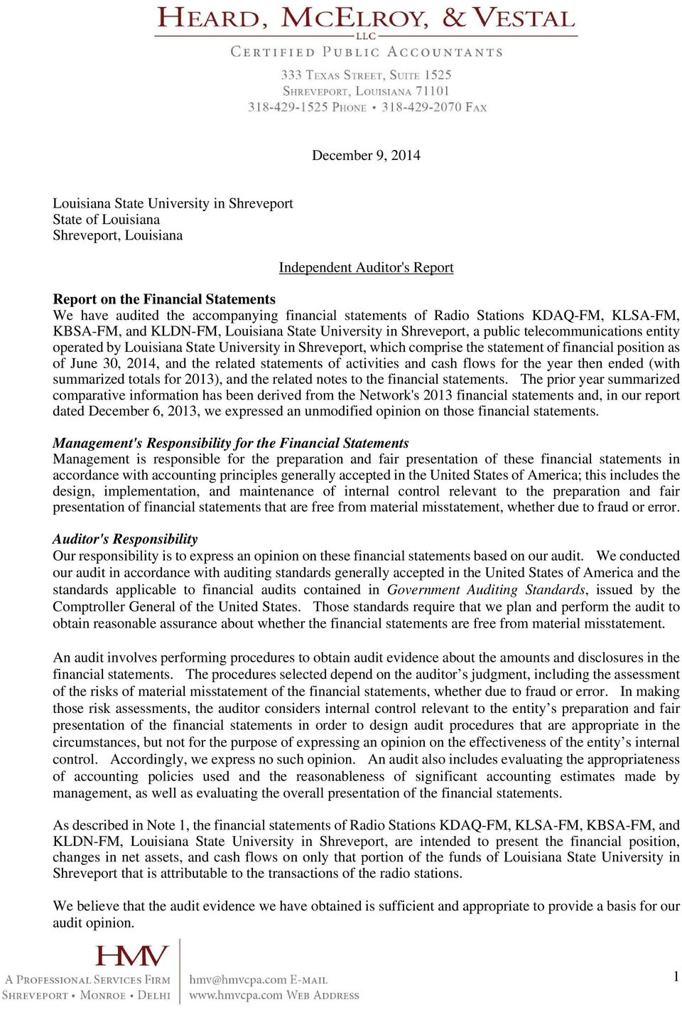 Shreveport, which comprise the statement of financial position as of June 30, 2014, and the related statements of activities and cash flows for the year then ended (with summarized totals for 2013),