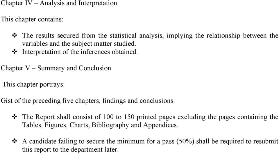 Chapter V Summary and Conclusion This chapter portrays: Gist of the preceding five chapters, findings and conclusions.