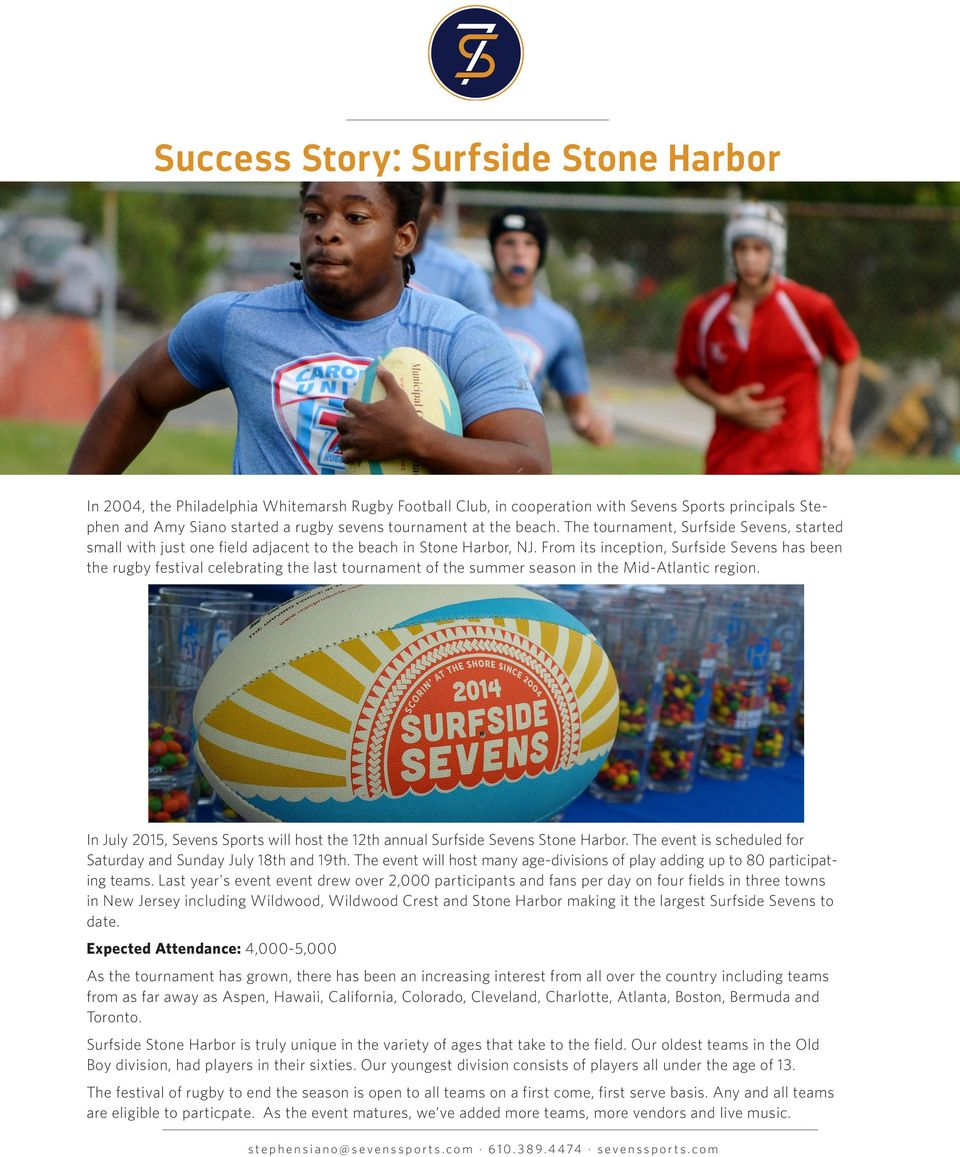 From its inception, Surfside Sevens has been the rugby festival celebrating the last tournament of the summer season in the Mid-Atlantic region.