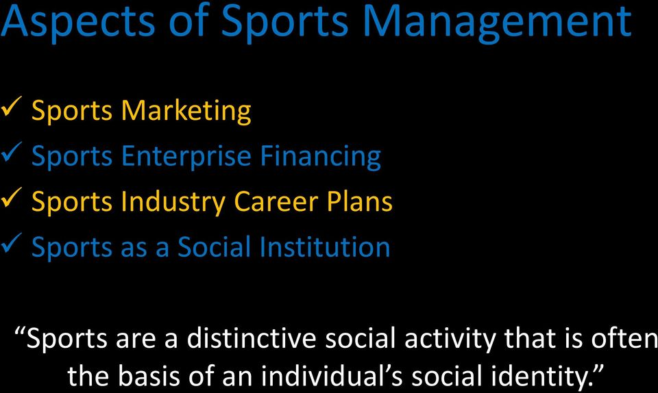 as a Social Institution Sports are a distinctive social