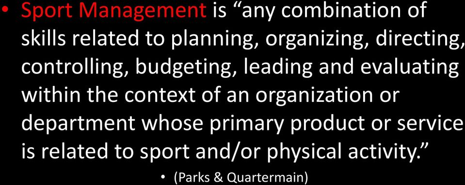 within the context of an organization or department whose primary