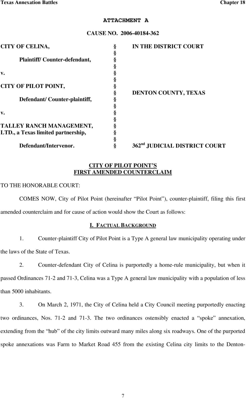 362 nd JUDICIAL DISTRICT COURT TO THE HONORABLE COURT: CITY OF PILOT POINT S FIRST AMENDED COUNTERCLAIM COMES NOW, City of Pilot Point (hereinafter Pilot Point ), counter-plaintiff, filing this first